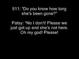 Patsy had been up an hour before calling police
